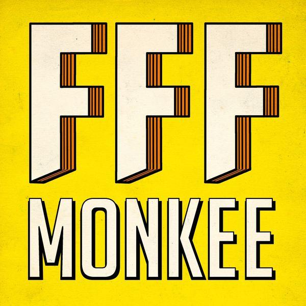 Soyons desinvoltes FFF Monkee